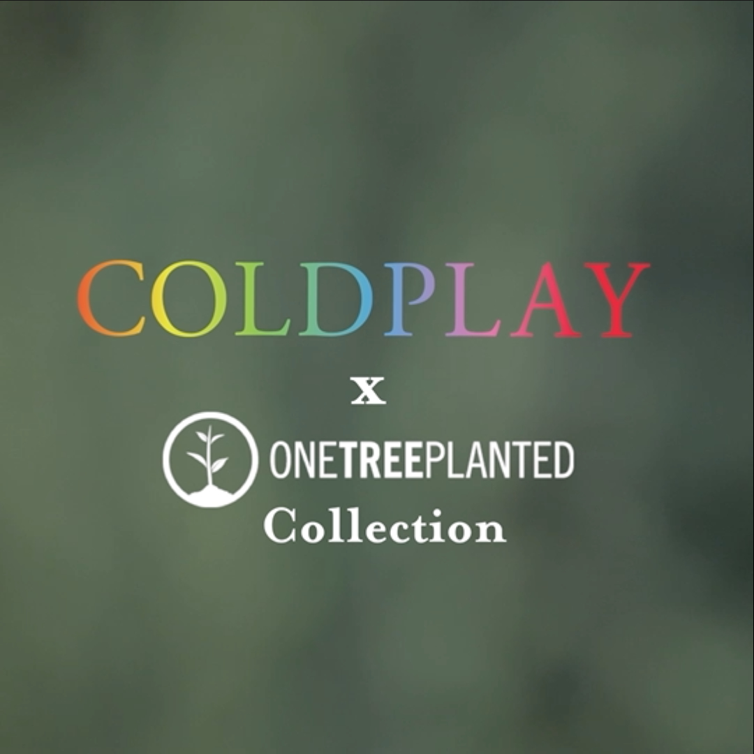 Coldplay X One Tree Planted Collection in the Store